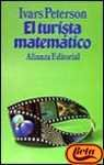 El turista matematico/ The Mathematical Turism (Spanish Edition) (8420696293) by Peterson, Ivars