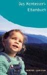 Das Montessori-Elternbuch (3451055406) by Ingeborg Becker-Textor