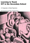 Learning to Teach ICT Bundle: Learning to Teach ICT in the Secondary School: A Companion to School Experience (Learning to Teach Subjects in the Secondary School Series) (0415276691) by Kennewell, Steve