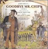 Goodbye Mr Chips [Chichester Festival Cast Recording]
