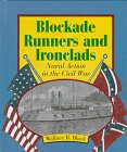 img - for Blockade Runners and Ironclads: Naval Action in the Civil War (First Books--The American Civil War) book / textbook / text book