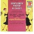 img - for Gentlemen Prefer Blondes(Original Broadway Cast) book / textbook / text book