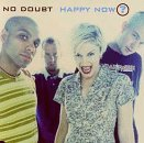 No Doubt - Happy Now? - Zortam Music