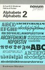 img - for Alphabets: v. 2: A Type Specimen Atlas from A to Z by Erhardt D. Stiebner (1990-12-06) book / textbook / text book
