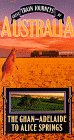 Great Train Journeys of Australia: Ghan - Adelaide to Alice Springs [VHS]
