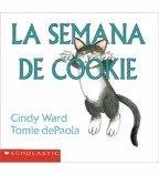 La Semana De Cookie (0439162084) by Cindy Ward