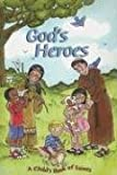 God's Heroes: A Child's Book of Saints
