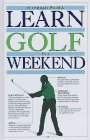 Learn Golf in a Weekend (Learn in a Weekend Series)