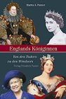 Englands Königinnen: Von den Tudors zu den Windsors - Marita A. Panzer