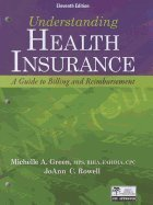 Understanding Health Insurance-Text (11th, 13) by Green, Michelle A [Paperback (2012)]