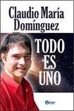 img - for Todo es uno / All is one (Espiritulidad) (Spanish Edition) book / textbook / text book