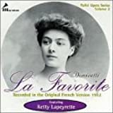 Donizetti: La Favorite (Pathe Opera Series, Vol. 2)