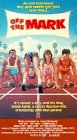 Off the Mark [VHS]