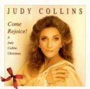 Come Rejoice!: A Judy Collins Christmas