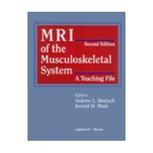 MRI of the Musculoskeletal System: A Teaching File