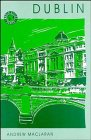 img - for Dublin: The Shaping of a Capital (World Cities Series) book / textbook / text book