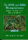 img - for 8088 and 8086 Microprocessors, The: Programming, Interfacing, Software, Hardware, & Applications book / textbook / text book