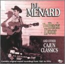 "echange, troc D.L. Menard - D.L. Menard Sings ""The Back Door"" and His Other Cajun Hits"