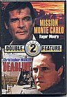 Mission Monte Carlo &amp; Deadline Double...