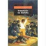 Biografia de Espana / Biography of Spain (Ensayo-Historia / History-Essay) (Spanish Edition)
