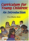 Curriculum for young children :  an introduction /