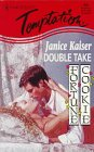Double Take (Fortune Cookie, Book 2) (Harlequin Temptation, No 659) (0373257597) by Janice Kaiser