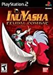 Inuyasha Fuedal Combat - PlayStation 2