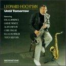 echange, troc Leonard Hochman - Until Tomorrow