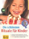 echange, troc Catharina Salamander - Die schönsten Rituale für Kinder.