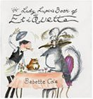 Lady Lupin's Book of Etiquette Babette Cole