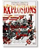 Stephen Biesty's Incredible Explosions: Exploded Views of Astonishing Things
