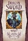 Dragon Sword (Dragonlance: The New Adventures, Vol. 5)