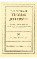 The Papers of Thomas Jefferson, Volume 10: June 1786 to December 1786: June 1786 to December 1786 v. 10