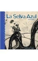 La Selva Azul (Spanish Edition)