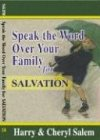 img - for Speak the Word Over Your Family for Salvation (Speak the Word Over Your Family Devotionals) book / textbook / text book