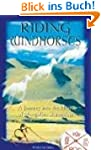 Riding Windhorses: A Journey into the...