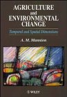 img - for Agriculture and Environmental Change: Temporal and Spatial Dimensions book / textbook / text book