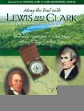 Along the Trail with Lewis and Clark (Lewis & Clark Expedition) (1560371889) by Barbara Fifer