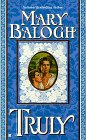 Truly (0425153290) by Balogh, Mary