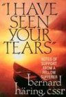 'I Have Seen Your Tears': Notes of Support from a Fellow Sufferer, Bernard Haring