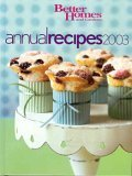 Better Homes and Gardens Annual Recipes 2003