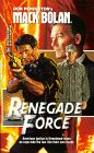 Renegade Force (Super Bolan #62) (Superbolan , No 62), PENDLETON