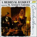 echange, troc St George's Canzona - Medieval Banquet