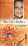 Tochter Indira: Die Geschichte einer Adoption aus Indien