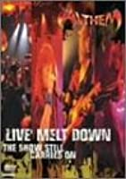 LIVE' MELT DOWN THE SHOW STILL CARRIES ON [DVD]