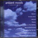 Various Artists - Ambient Moods - Zortam Music
