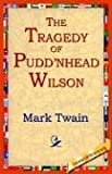 The Tragedy of Pudnhead Wilson
