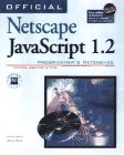 Official Netscape Javascript 1.2 Prog...