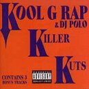 Kool G Rap and DJ Polo - Killer Kuts - Zortam Music