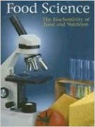 Food Science: The Biochemistry of Food & Nutrition, 4th Edition